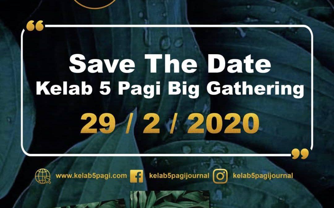 Save The Date 29/2/2020 untuk himpunan ahli Kelab 5 Pagi